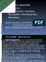Sisteme deschise biologice.Comunicare celulara.Receptori membranari.Hormoni