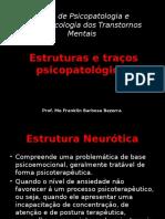 1-Estruturas e Traços Psicopatológicos