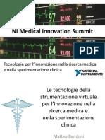 Keynote – Le tecnologie della strumentazione virtuale per l'innovazione nella ricerca medica e nella sperimentazione clinica