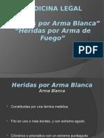 heridasporarmablancaydearmadefuego-091118133412-phpapp02
