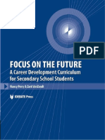 Focus on the Future (a Career Development Curriculum for Secondary School Students)