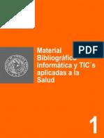1- Material Bibliografico Informatica y TICs Aplicadas a La Salud