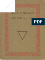 Mystic Symbolism of Ancient Guilds (1915-1918?) by Profundis