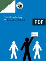 HSE Health & Safety Statistics 2008--09