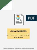GUIA EXPRESS Para realizar una miniauditoría de redes sociales.