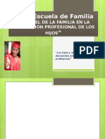 """Los Hijos y La Toma de Decisiones en La Elección Profesional"""""""