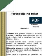 Percepcija Na Tekst. Hristina Ivanovska