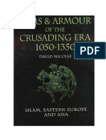 David Nicolle - Arms & Armour of the Crusading Era, 1050-1350 (2) Islam, Eastern Europe and Asia