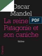 La reine de Patagonie et son caniche, d'Oscar Mandel