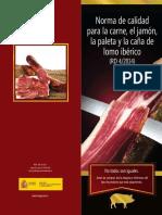 Norma de Calidad para la Carne, el Jamon, la paleta y la caña de lomo iberico.pdf