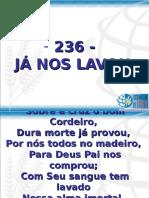 236 - Já Nos Lavou
