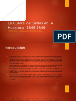 La Guerra de Castas en La Huasteca 1845 1849