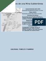 1 .- Tuneles, Chimeneas y Galerias