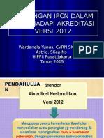 01_bu Nella_tantangan Ipcn Dalam Menghadapi Akreditasi Versi 2012