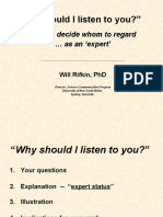 Why Should I Listen to You? By Will Rifkin, PhD