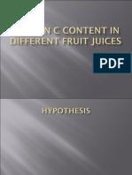 VITAMIN C CONTENT IN FRUIT JUICES.ppt
