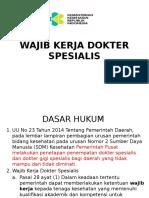 Sosialisasi Wajib Kerja Dokter Spesialis