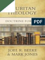 A Puritan Theology_ Doctrine fo - Beeke, Joel R_.pdf