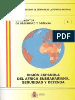 001_VISION_ESPANOLA_DEL_AFRICA_SUBSAHARIANA._SEGURIDAD_Y_DEFENSA.pdf