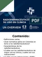 Radiofarmaceuticos y Su Uso en Clinica