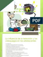 Equpo17practica de PowerPoint La influencia de la television y los videojuegos en los adolescentes