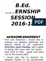 B.Ed Internship Session 2016-18 By:- B.Ed students.