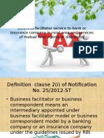Business Facilitator Service to Bank or Insurance Company