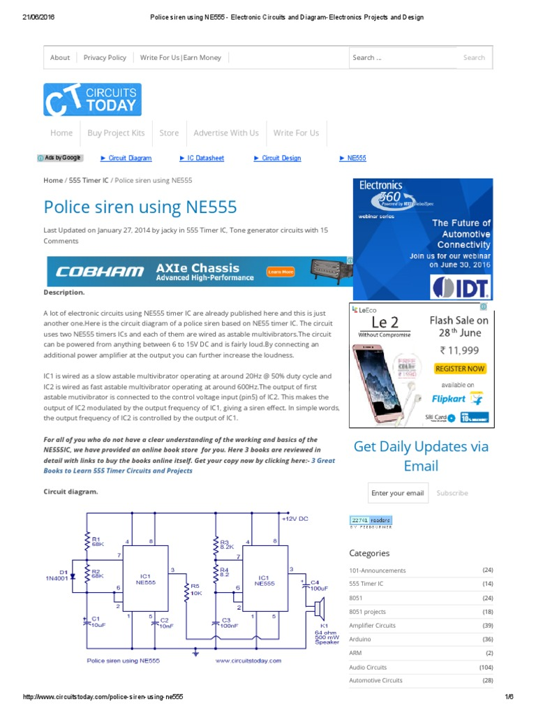 Police Siren Using Ne555 Electronic Circuits And Diagram Two Simple Kits Utilising The As An Oscillator A Timer Electronics Projects Design