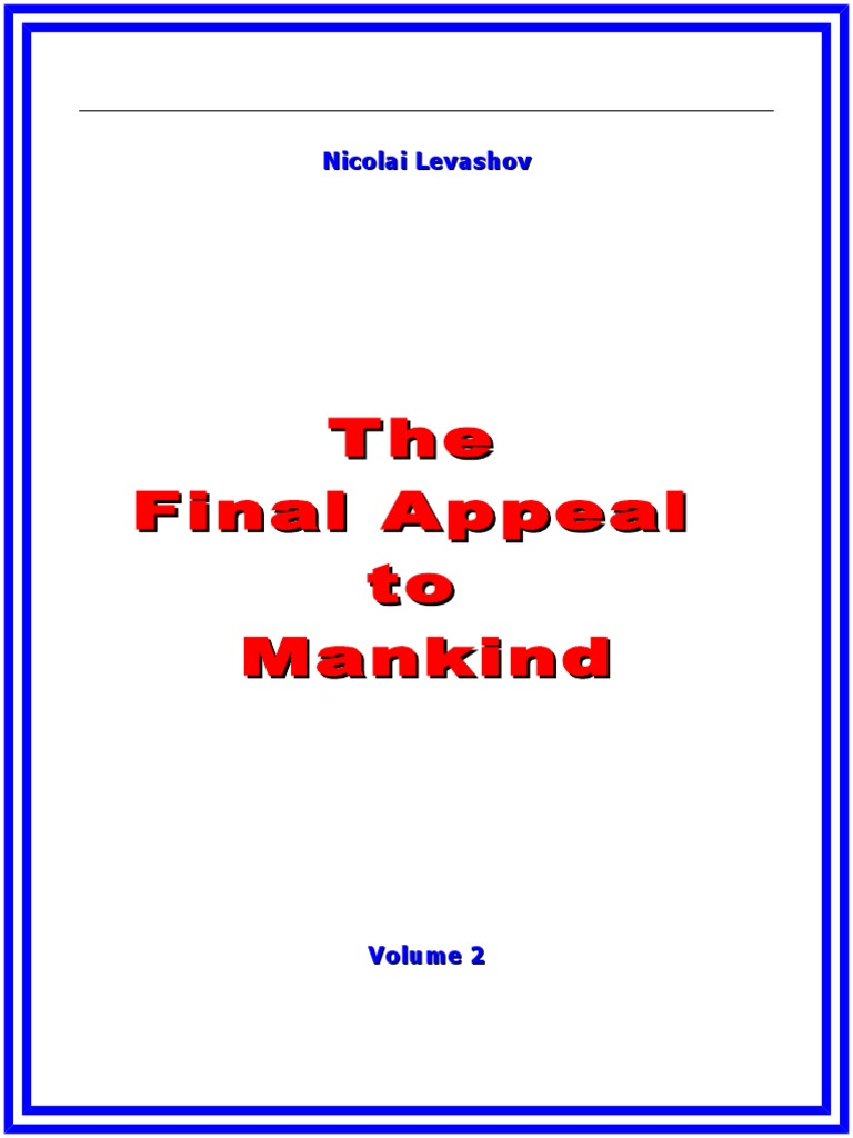 A similar situation exists with Nikolai Levashov: The Theory of the Universe is Objective 72