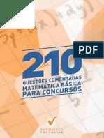 01#APOSTILA 210 QUESTÕES COMENTADAS - MATEMÁTICA BÁSICA PARA CONCURSOS_#concursadopublico.blogspot.com.br.pdf