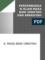 Perkembangan Islam Masa Bani Umayyah Dan Abbasiyah