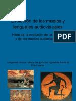 Evolución de Los Medios y Lenguajes audiovisuales
