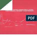 Gestion Del Patrimonio Arquitectonico Cultural y Medioambiental Enfoques y Casos Practicos
