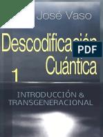 DESCODIFICACION.cuanTICA.introduccion.y.transgeneracional