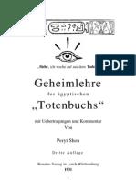 Shou, Peryt - Geheimlehre Des Aegyptischen Totenbuchs (1931, 85 S.)