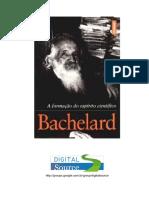 BACHELARD, Gaston. A Formação do Espírito Científico.pdf