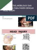 Transfortasi,Mobilisasi Dan Imobilisasi Pada Pasien Dengan Head Injury