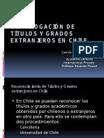 Reconocimiento de T Tulos y Grados Extranjeros en Chile (1)