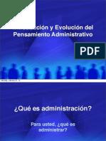 Intro y Evolu Pensamiento Administrativo