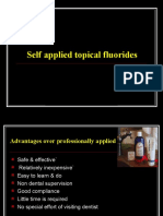 Self Applied Topical Fluorides Class