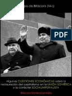 Equipo de Bitácora (M-L); Algunas cuestiones económicas sobre la restauración del capitalismo en la URSS y su carácter socialimperialista, 2016.pdf