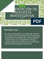 presentacion de propuesta investigativa - michele espinosa