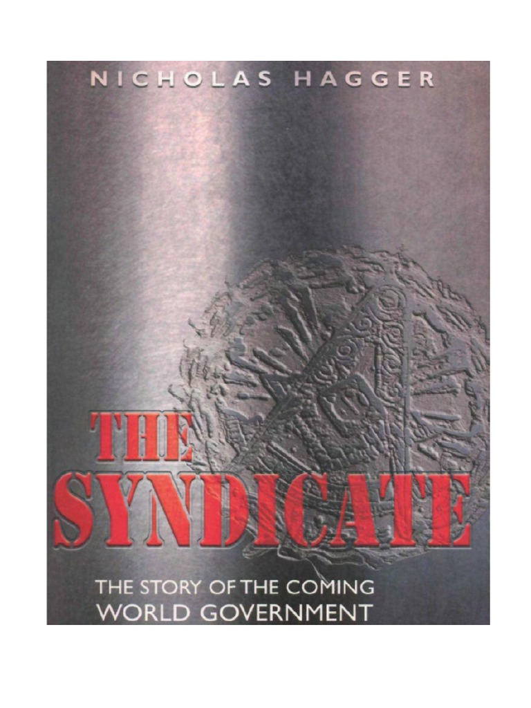 Nicholas hagger the syndicate the story of the coming world nicholas hagger the syndicate the story of the coming world government pdf rothschild family federal reserve system fandeluxe Choice Image