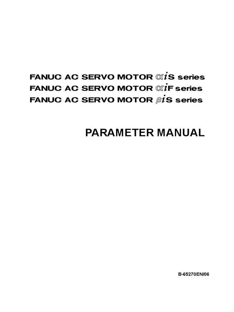 Fanuc Servo Motor Parameter Manual 123 | Servomechanism | Fraction
