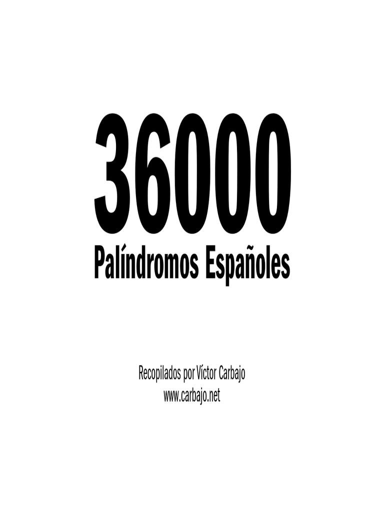 Palíndromos Españoles: Recopilados por Víctor Carbajo