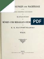 Berichtigungen und Nachträge zu den drei ersten Bänden des Kataloges der Münzen- und Medaillen-Stempelsammlung des k. k. Hauptmünzamtes in Wien