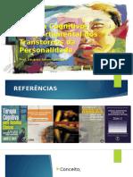 TERAPIA COGNITIVO COMPORTAMENTAL DOS TRANSTORNOS DE PERSONALIDADE.pptx