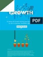 10 Taticas de Growth Hacking Para Ajudar Seu Blog Ou Site a Conquistar Resultados Rapidamente