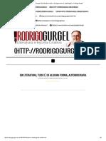 Rodrigo Gurgel _ Em Literatura, Tudo é, De Alguma Forma, Autobiografia - Rodrigo Gurgel