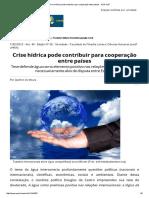 Crise Hídrica Pode Contribuir Para Cooperação Entre Países - AUN USP